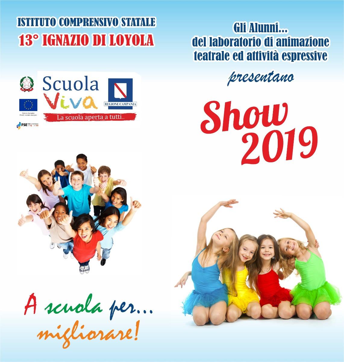 """Scuola viva III annualità Progetto """"SHOW  2019..."""
